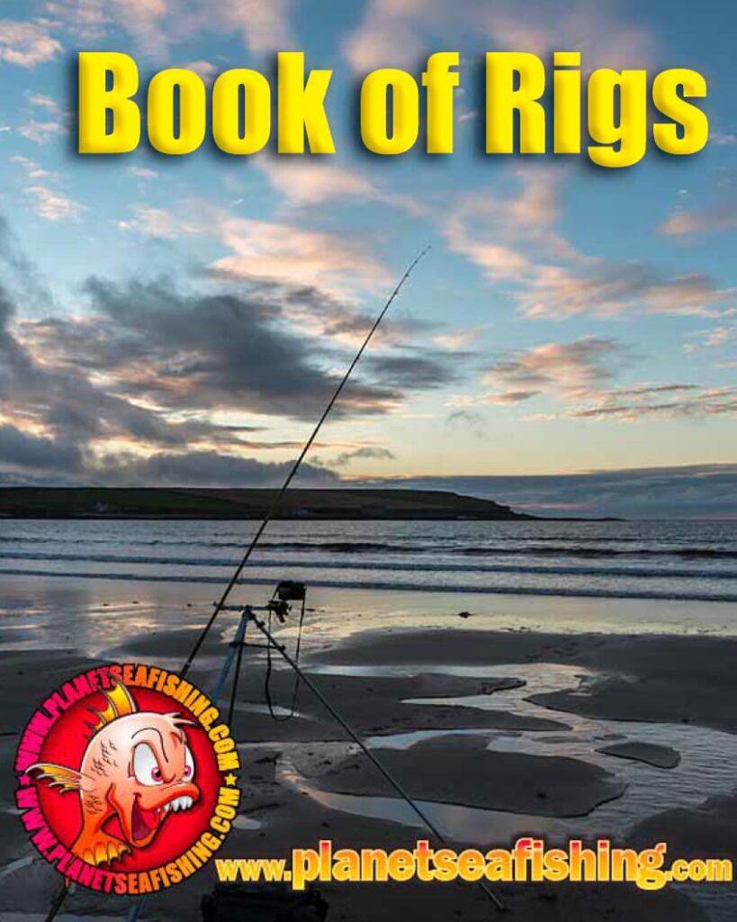 Planet Sea Fishing - Book of Sea Fishing Rigs